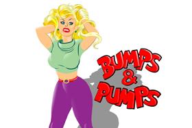 Bumps & Pumps
